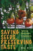 Saving Seeds, Preserving Taste